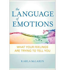 The Language Of Emotions By Karla McLaren