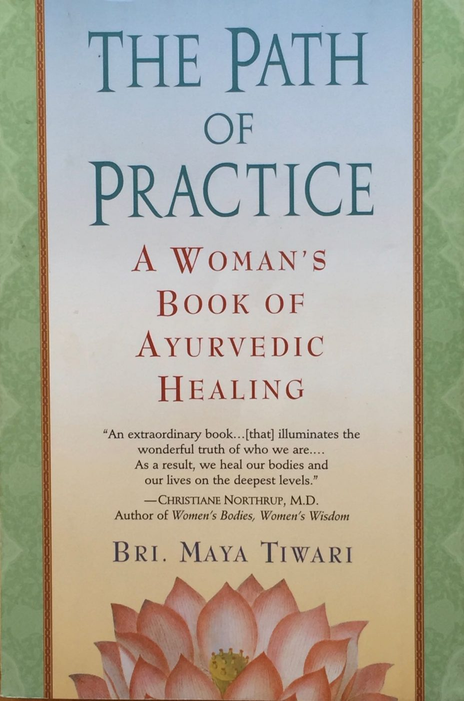 The Path Of Practice By Bri. Maya Tiwari