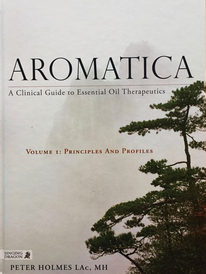 Aromatica, Volume 1, By Peter Holmes