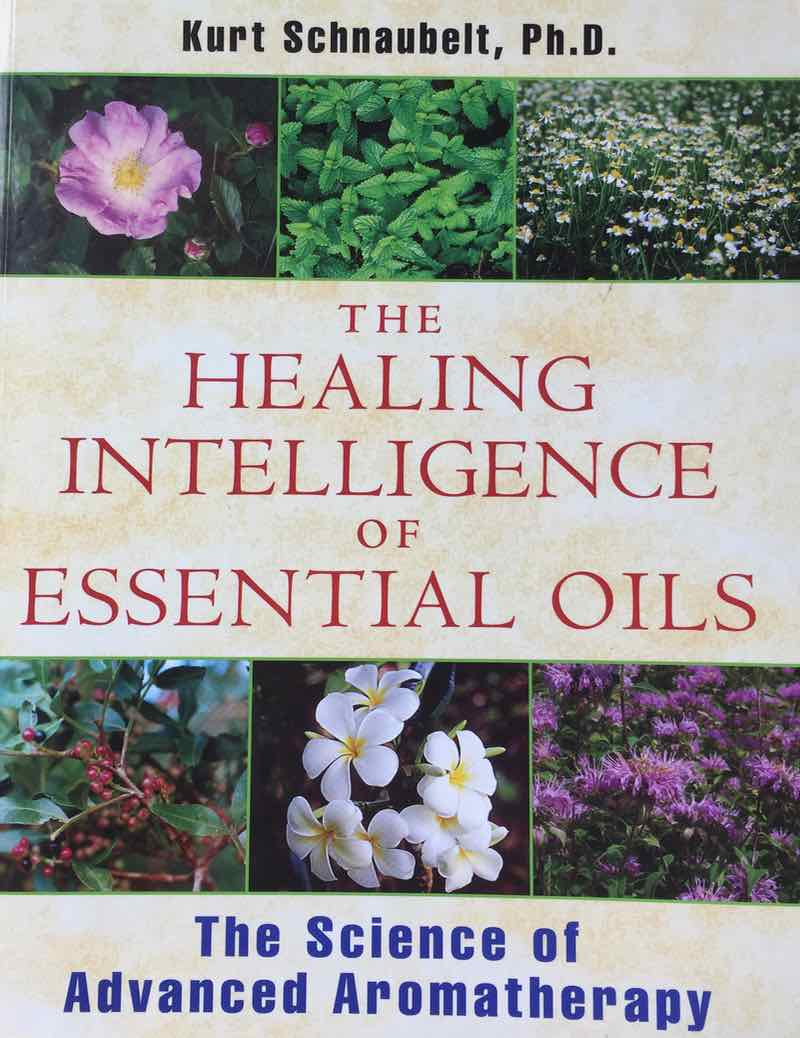 The Healing Intelligence Of Essential Oils Book Cover