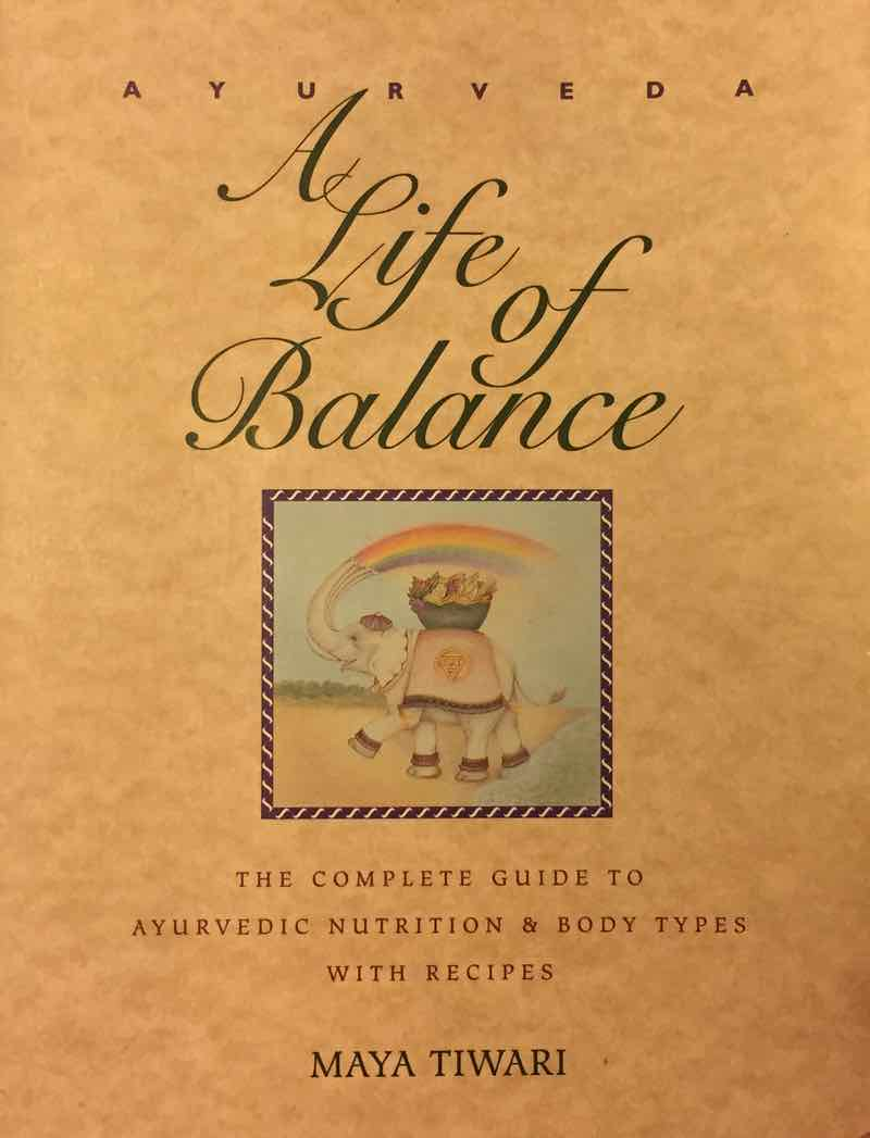 Ayurveda A Life Of Balance Book Cover