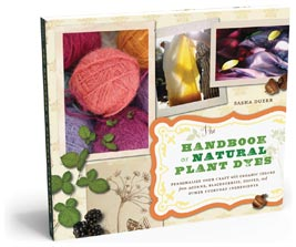 The Handbook Of Natural Plant Dyes By Sasha Duerr