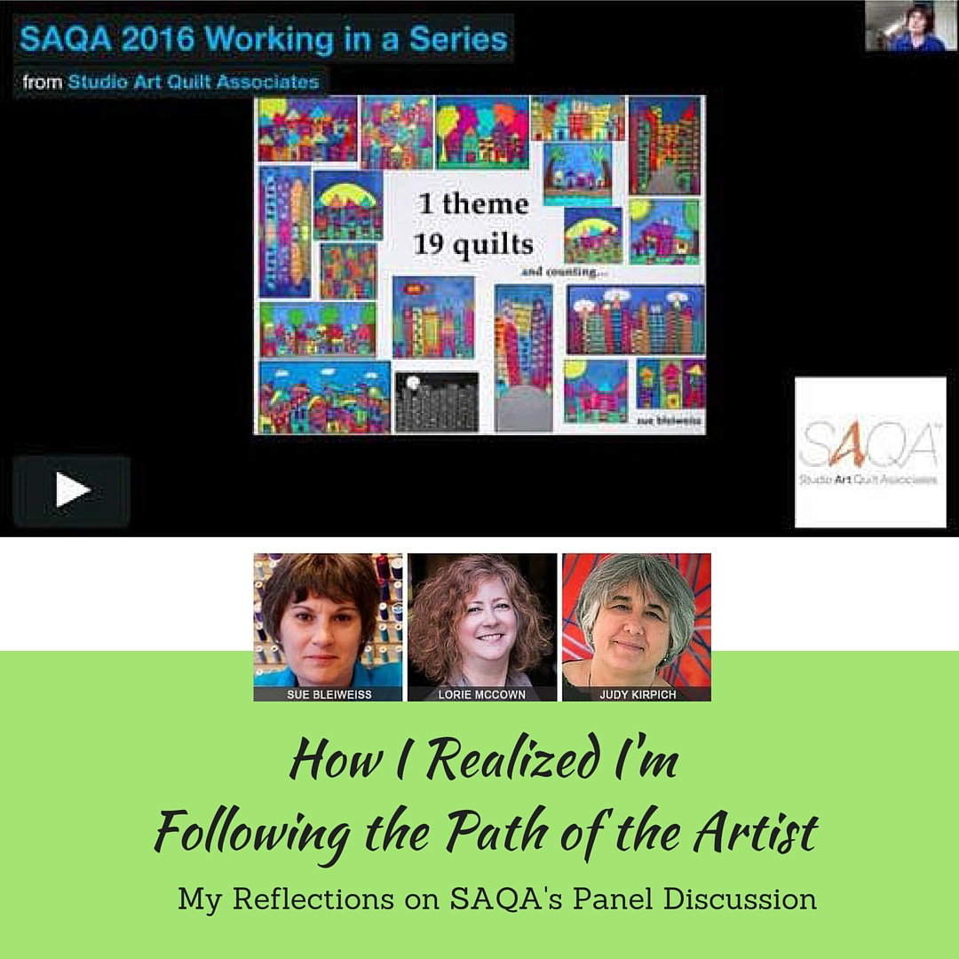 "Reflections On ""Working In A Series:"" A SAQA Panel Discussion"
