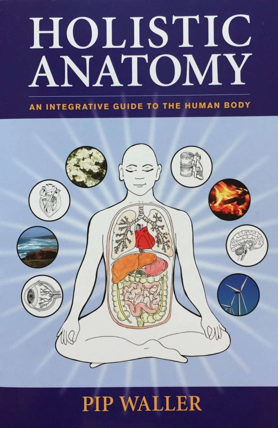 Holistic Anatomy by Pip Waller - Candace Hunter