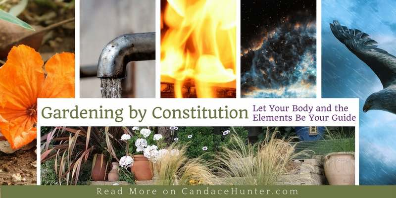 Garden By Constitution: Let Your Body Be Your Guide