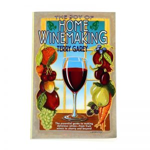 The Joy Of Home Wine-Making By Terry Garey