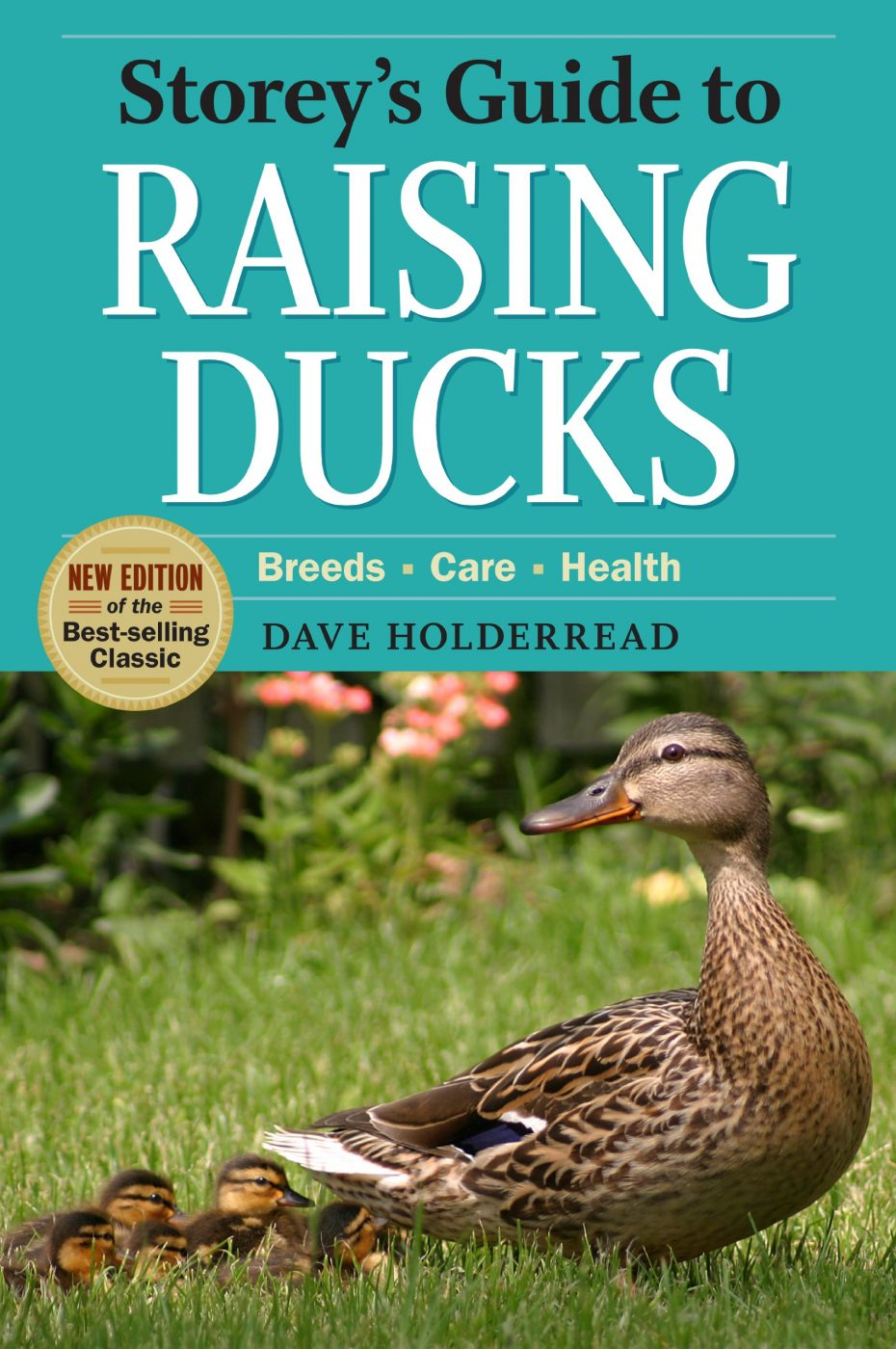 Storey's Guide To Raising Ducks By Dave Holderread