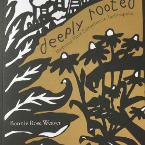 Deeply Rooted By Bonnie Rose Weaver