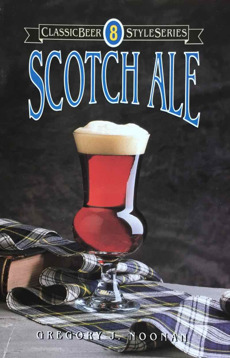 Scotch Ale By Gregory J. Noonan